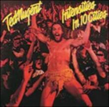 Intensities in 10 Cities - CD Audio di Ted Nugent