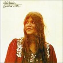 Gather me - CD Audio di Melanie