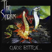 Once Bitten - CD Audio di Snakes