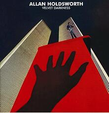 Velvet Darkness - CD Audio di Allan Holdsworth