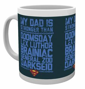 Tazza Superman. My Dad Is Stronger - 2