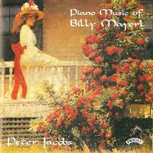 Musica per pianoforte di Billy Mayerl - CD Audio di Billy Mayerl,Peter Jacobs