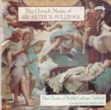The Church Music of Sir Arthur Sullivan - CD Audio di Arthur Sullivan