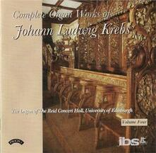 Complete Organ Works Vol - CD Audio di Johann Ludwig Krebs
