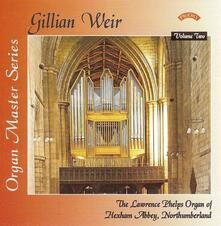 Organ Master Series vol.2 - CD Audio di Gillian Weir