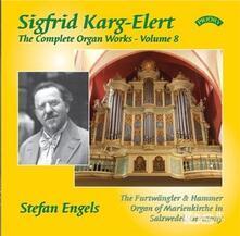 Musica per Organo vol.8 - CD Audio di Sigfrid Karg-Elert