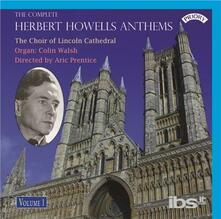 Complete Anthems Vol 1 - CD Audio di Herbert Howells