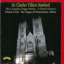 Musica per Organo vol.5 - CD Audio di Sir Charles Villiers Stanford