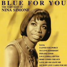 Blue for You. Very Best - CD Audio di Nina Simone