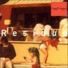 Residue - CD Audio di Hefner