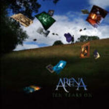 Ten Years On 1995-2005 - CD Audio di Arena