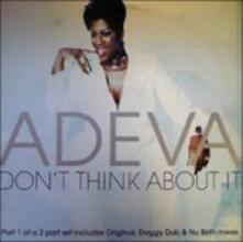 Don't Think About it (Remix) - Vinile LP di Adeva