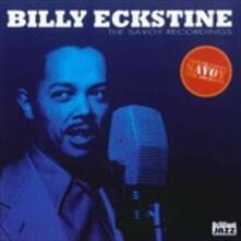 Savoy Recordings - CD Audio di Billy Eckstine