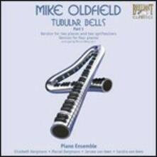 Tubular Bells part 1 - CD Audio di Mike Oldfield,Piano Ensemble