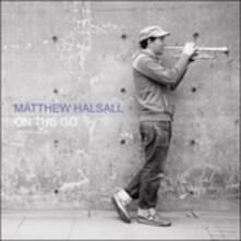 On the Go (Special Edition) - Vinile LP di Matthew Halsall