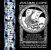 CD Drunken Songs Julian Cope