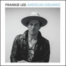 American Dreamer - Vinile LP di Frankie Lee