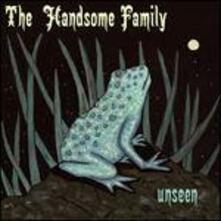 Unseen - Vinile LP di Handsome Family