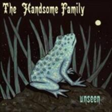 Unseen - CD Audio di Handsome Family