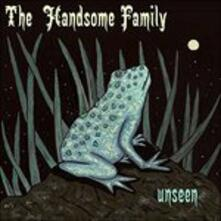 Unseen (Limited Edition) - CD Audio di Handsome Family