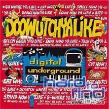 Doowutchalike - Vinile LP di Digital Underground