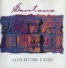 Latin Rhythm & Blues - CD Audio di Santana
