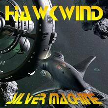 Silver Machine - CD Audio di Hawkwind