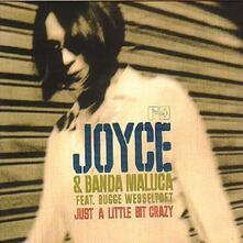 Just a Little Bit Crazy - Vinile LP di Joyce,Banda Maluca