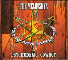 Psychedelic Cowboy - CD Audio di Melovskys