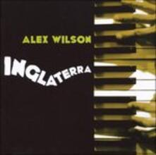 Inglaterra - CD Audio di Alex Wilson