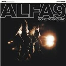 Gone to Ground - CD Audio di Alfa 9
