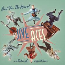 Just for the Records - Vinile LP di Jive Aces