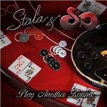 Play Another Round - CD Audio di Stala & So
