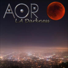 L.A. Darkness - CD Audio di AOR