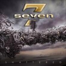 Shattered - CD Audio di Seven
