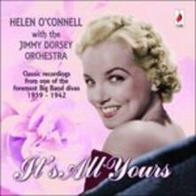 It's All Yours - CD Audio di Helen O'Connell