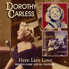 Here Lies Love - CD Audio di Dorothy Carless