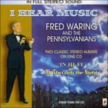 I Hear Music - CD Audio di Fred Waring