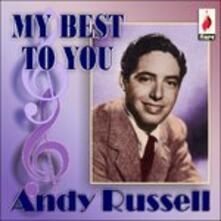 My Best to You - CD Audio di Andy Russell