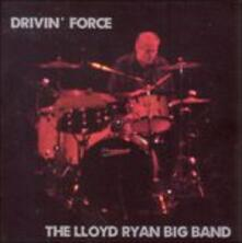 Drivin' Force - CD Audio di Lloyd Ryan
