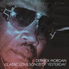 Classic Love Songs - CD Audio di Derrick Morgan