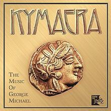 Music of George Michael - CD Audio di Kymaera