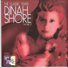 Classic Years - CD Audio di Dinah Shore