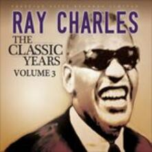 Classic Years vol.3 - CD Audio di Ray Charles