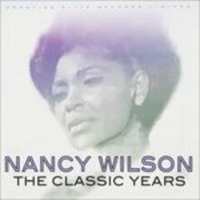 Classic Years - CD Audio di Nancy Wilson