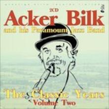 The Classic Years Vol 2 - CD Audio di Acker Bilk,Paramount Jazz Band