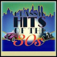 Classic Hits of the 30s - CD Audio