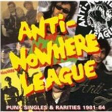 Punk Singles & Rarities - CD Audio di Anti-Nowhere League