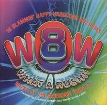 Wow! What a Rush vol.8 - CD Audio