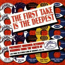 First Take Is the Deepest - CD Audio